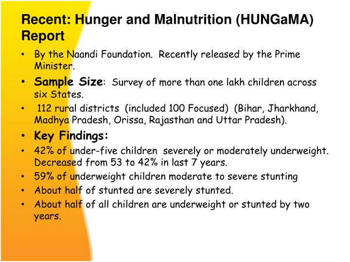 Recent: Hunger and Malnutrition (HUNGaMA)