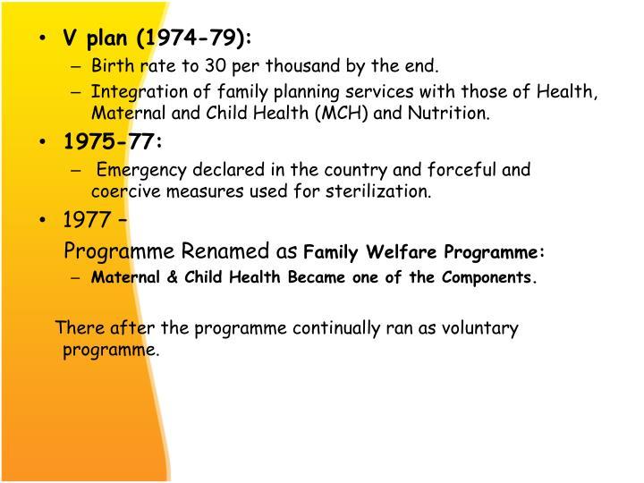 V plan (1974-79):