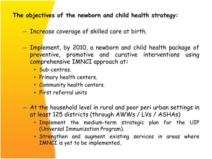 The objectives of the newborn and child health strategy: