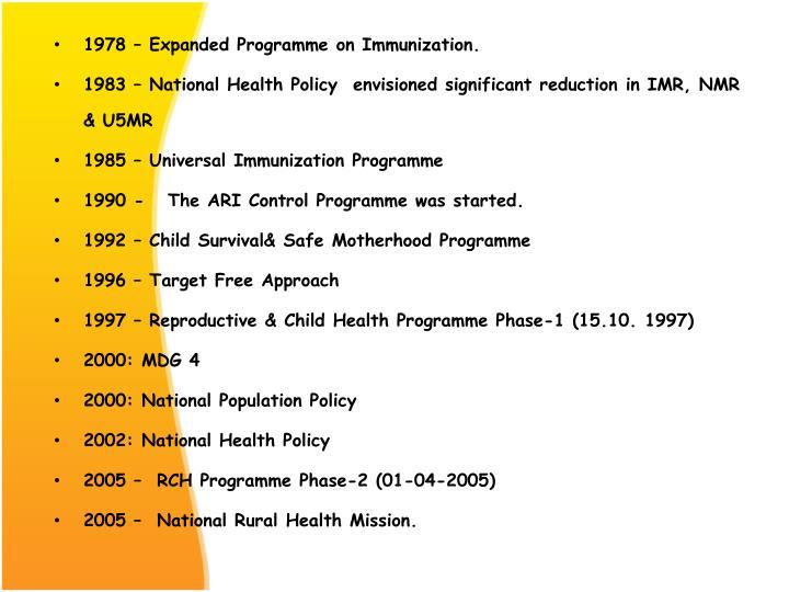 1978 – Expanded Programme on Immunization.