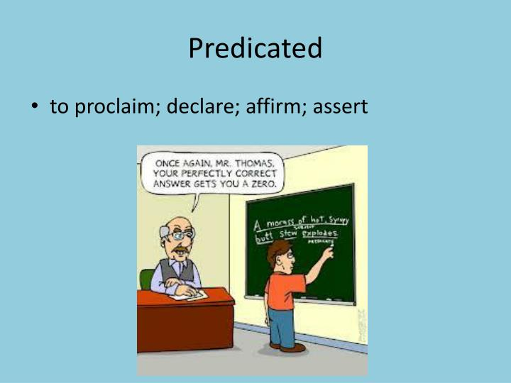 Predicated