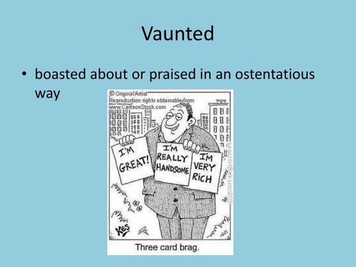 Vaunted
