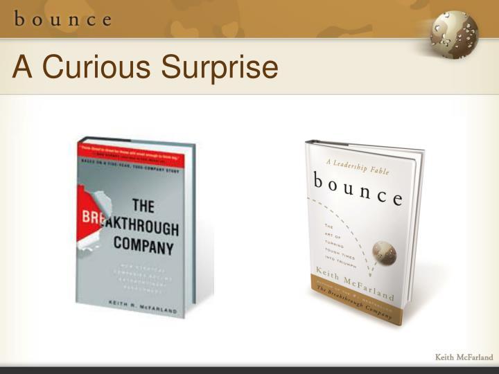 A Curious Surprise