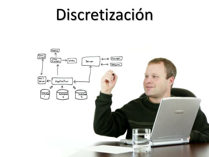 Discretización