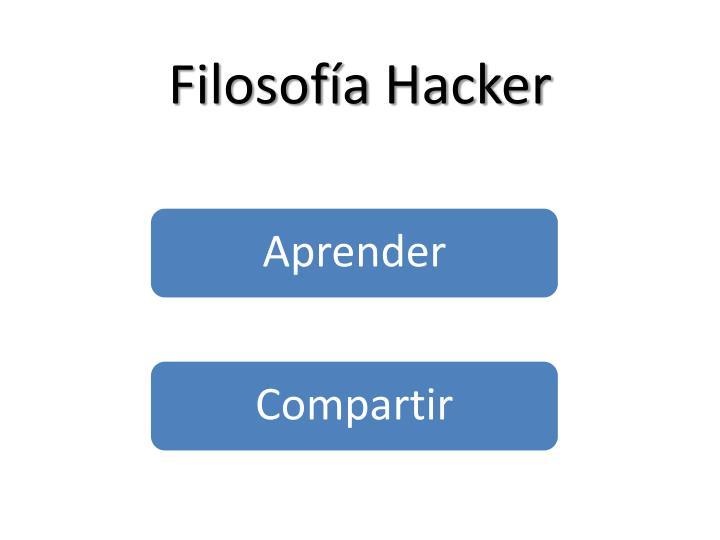 Filosofía Hacker