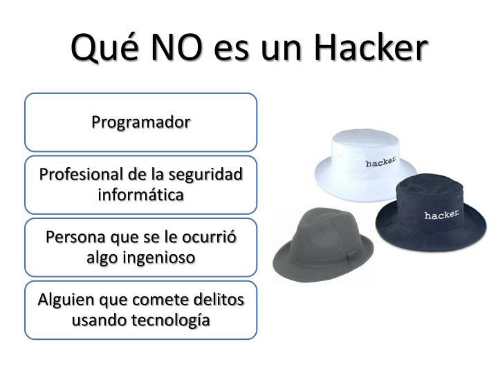 Qué NO es un Hacker