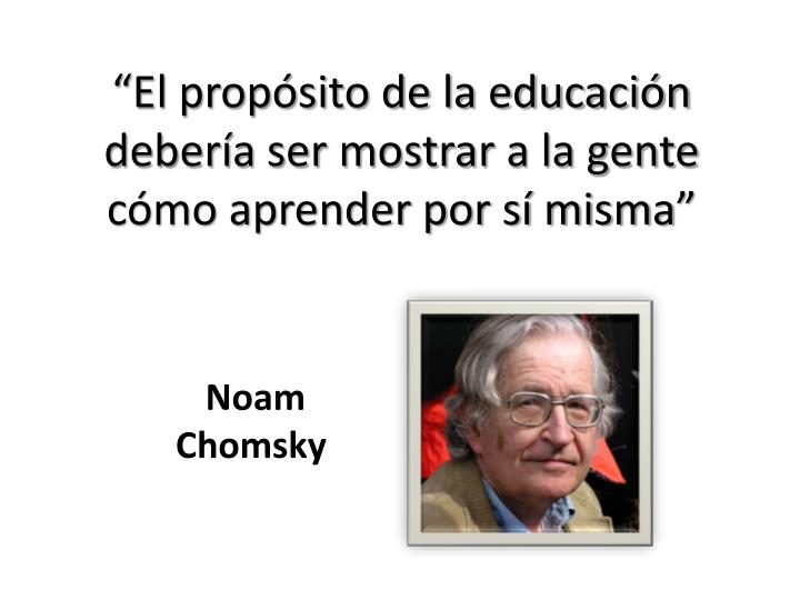 """""""El propósito de la educación"""