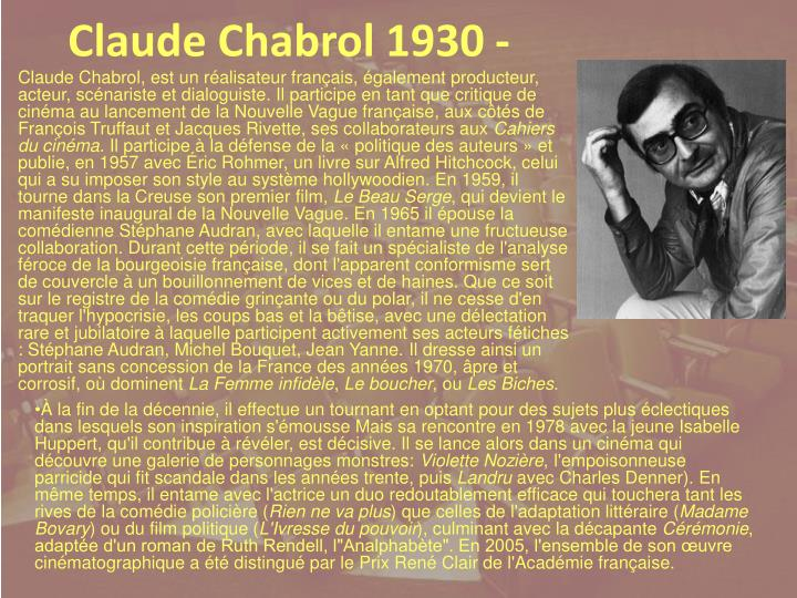 Claude Chabrol 1930 -