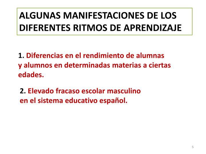 ALGUNAS MANIFESTACIONES DE LOS  DIFERENTES RITMOS DE APRENDIZAJE
