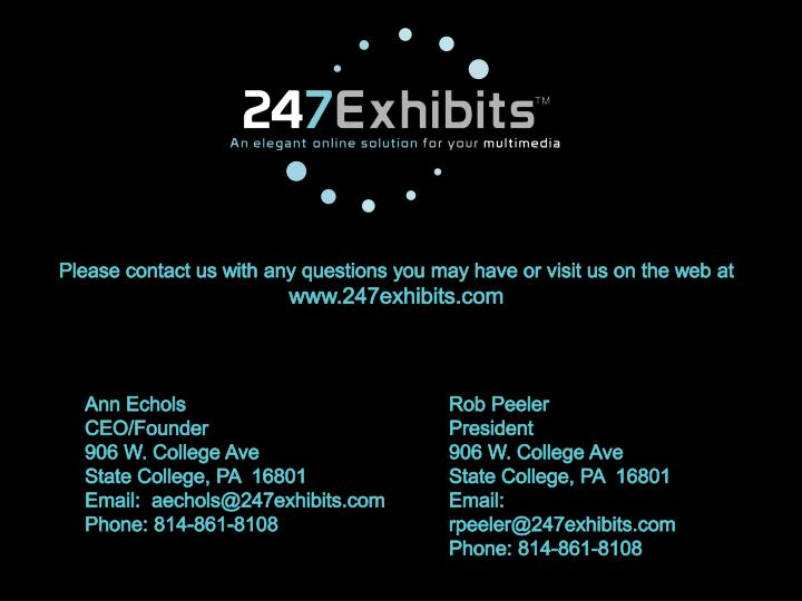 Please contact us with any questions you may have or visit us on the web at
