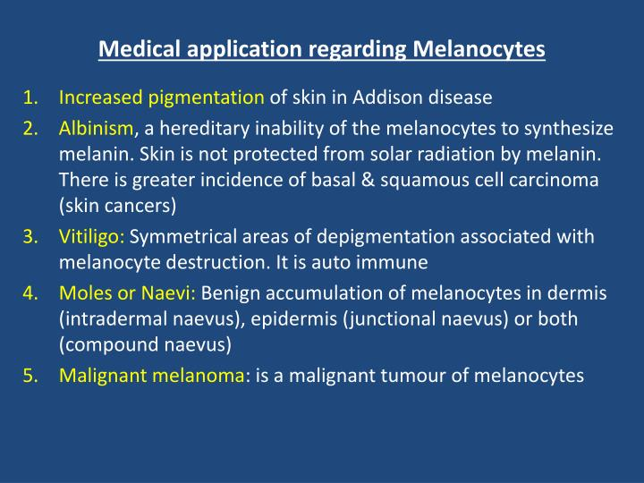 Medical application regarding Melanocytes