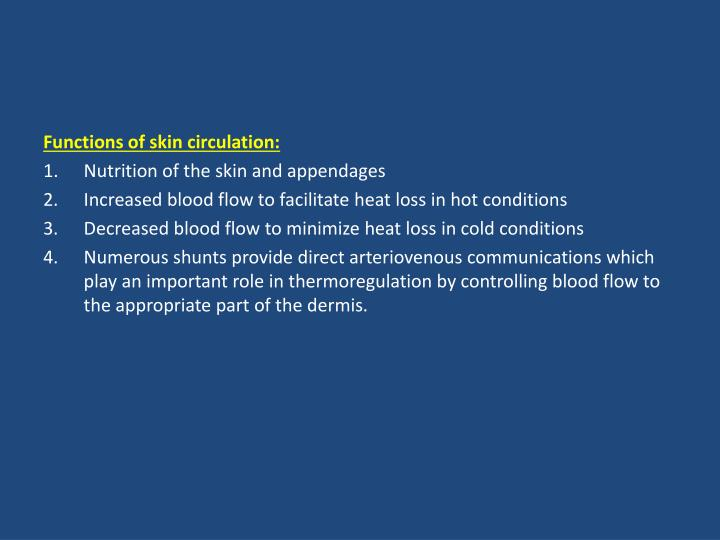 Functions of skin circulation: