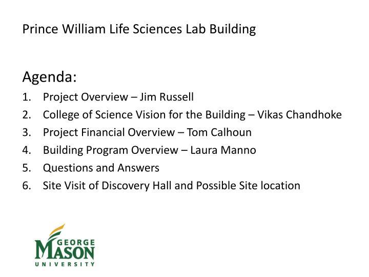 Prince William Life Sciences Lab Building