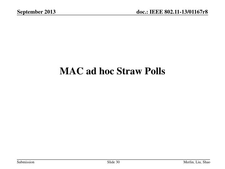 MAC ad hoc Straw Polls