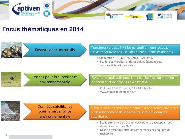 Focus thématiques en 2014