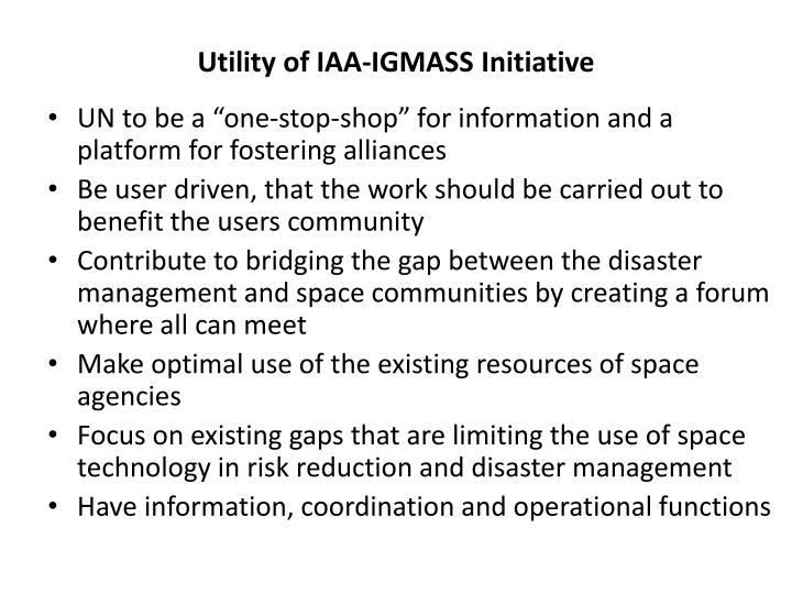 Utility of IAA-IGMASS Initiative