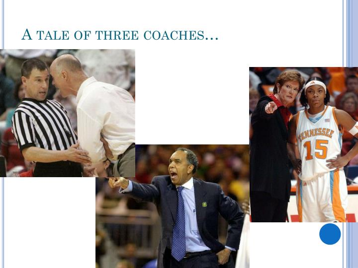 A tale of three coaches…