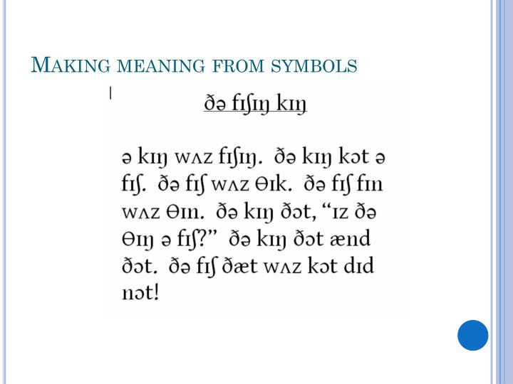 Making meaning from symbols