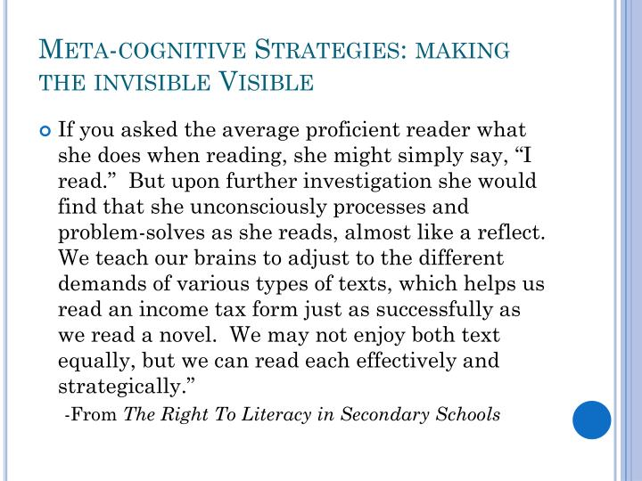 Meta-cognitive Strategies: making the invisible Visible