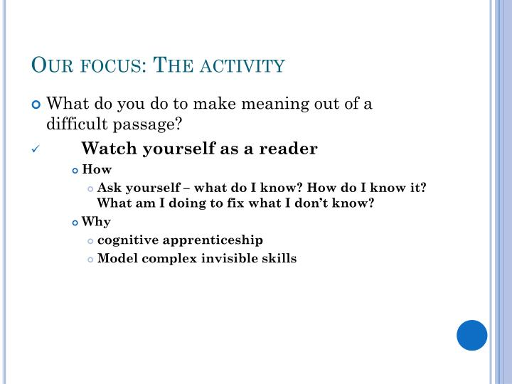 Our focus: The activity