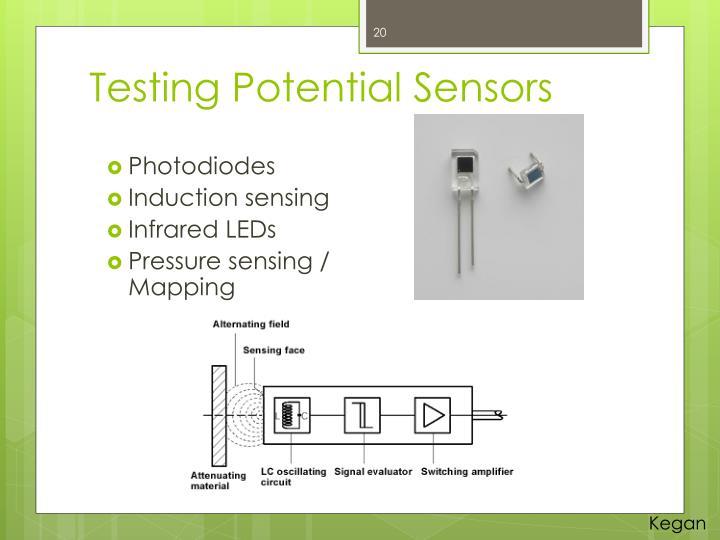 Testing Potential Sensors