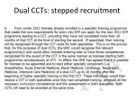 dual ccts stepped recruitment