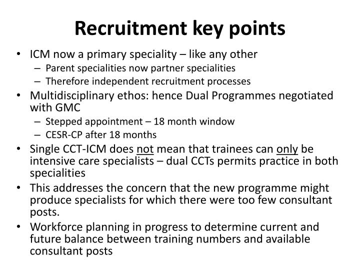 Recruitment key points
