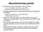 recruitment key points