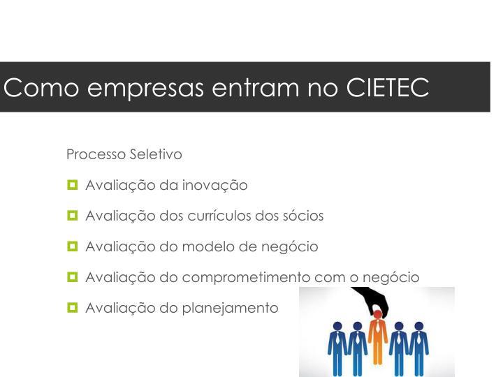 Como empresas entram no CIETEC