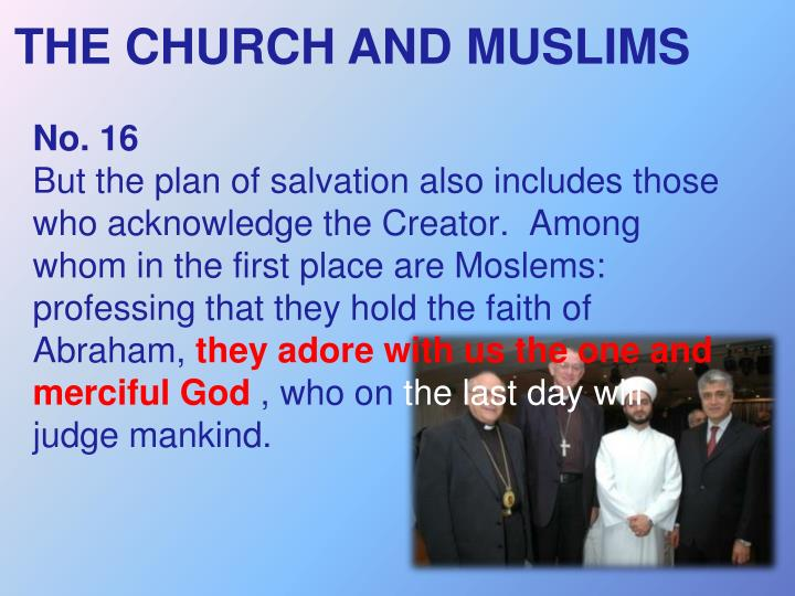 THE CHURCH AND MUSLIMS