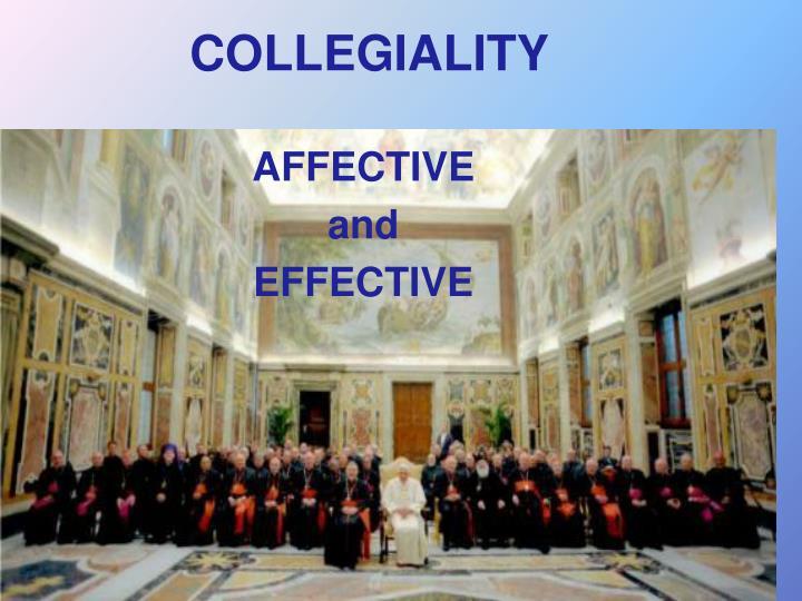 COLLEGIALITY