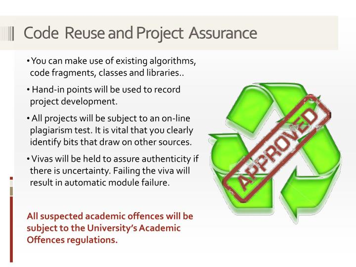 Code  Reuse and Project  Assurance