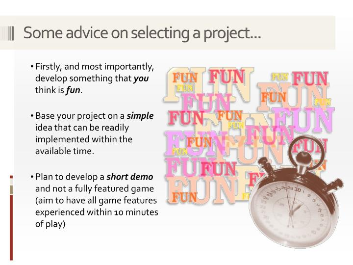 Some advice on selecting a project...
