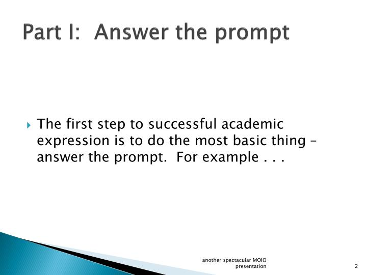 Part I:  Answer the prompt