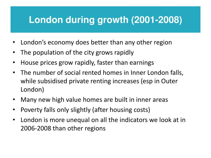 London during growth (2001-2008)