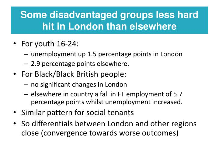 Some disadvantaged groups less hard hit in London than elsewhere