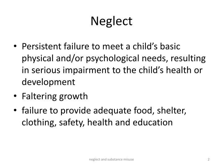 Neglect