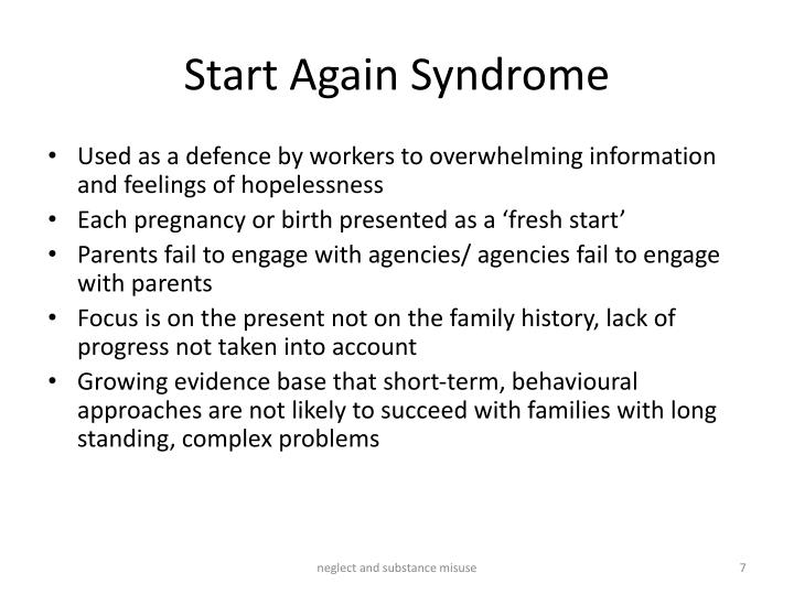 Start Again Syndrome