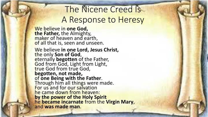 The Nicene Creed Is