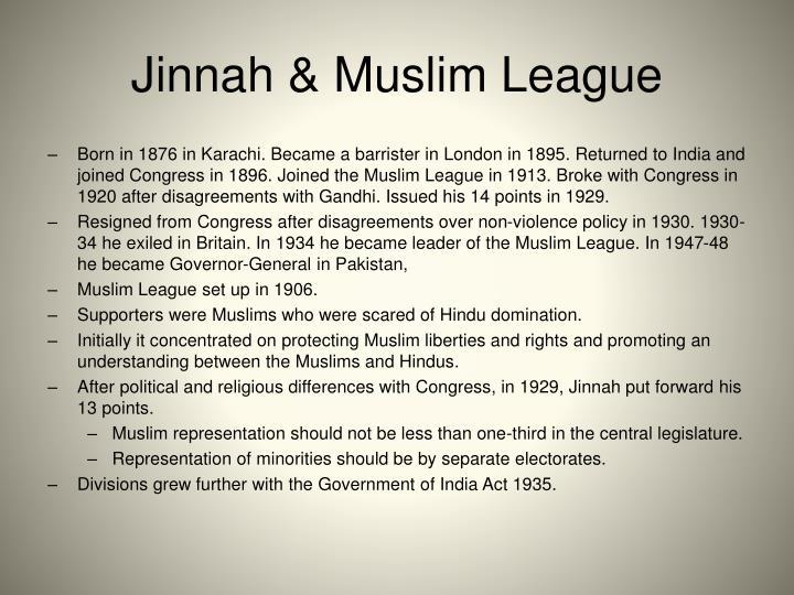 Jinnah & Muslim League
