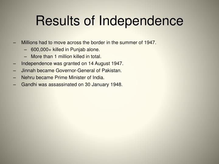Results of Independence