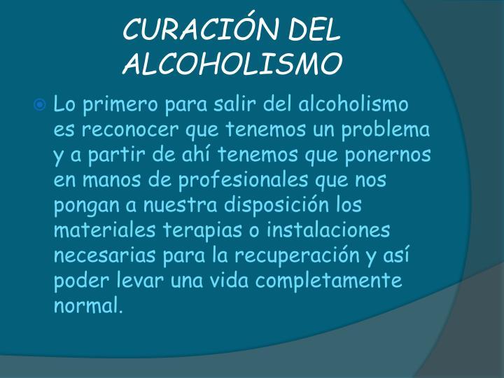 CURACIÓN DEL ALCOHOLISMO