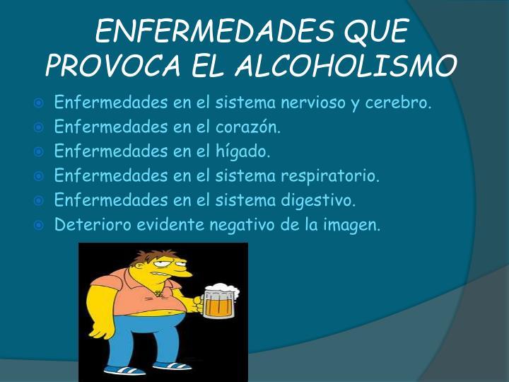 ENFERMEDADES QUE PROVOCA EL ALCOHOLISMO