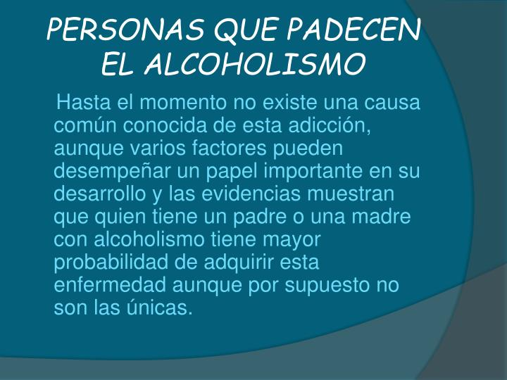 PERSONAS QUE PADECEN EL ALCOHOLISMO