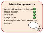 alternative approaches3