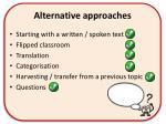 alternative approaches5