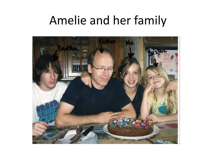 Amelie and her family