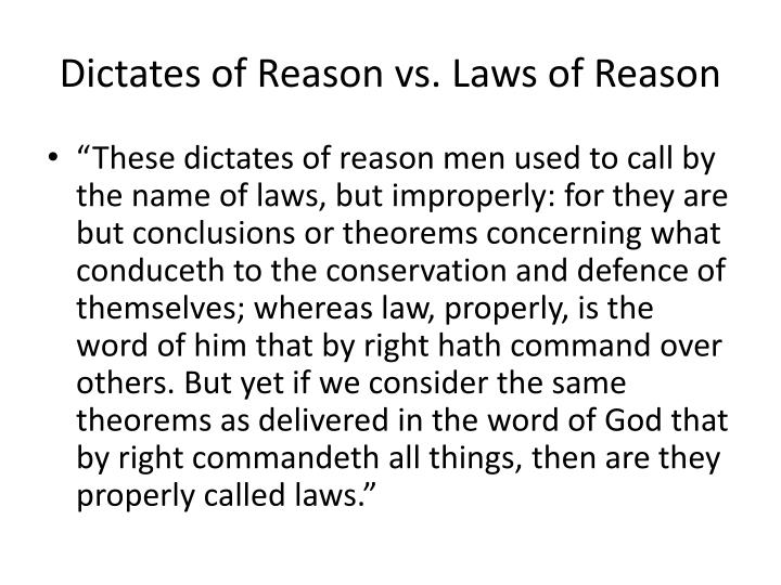 Dictates of Reason vs. Laws of Reason