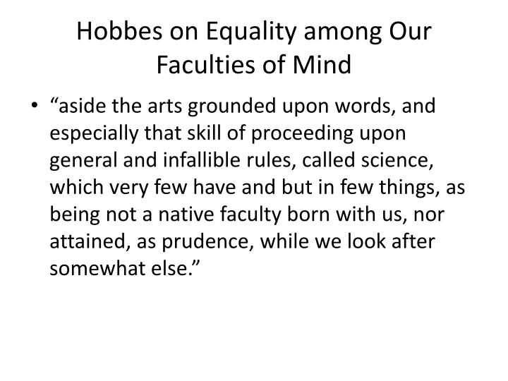 Hobbes on Equality among Our Faculties of Mind