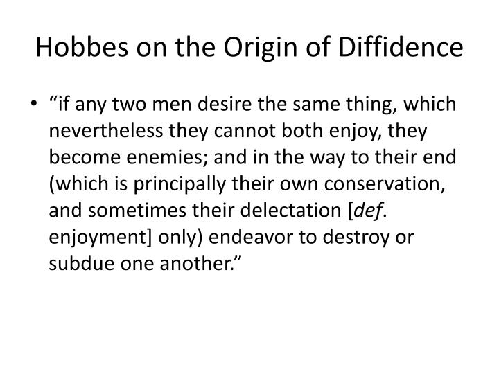 Hobbes on the Origin of Diffidence